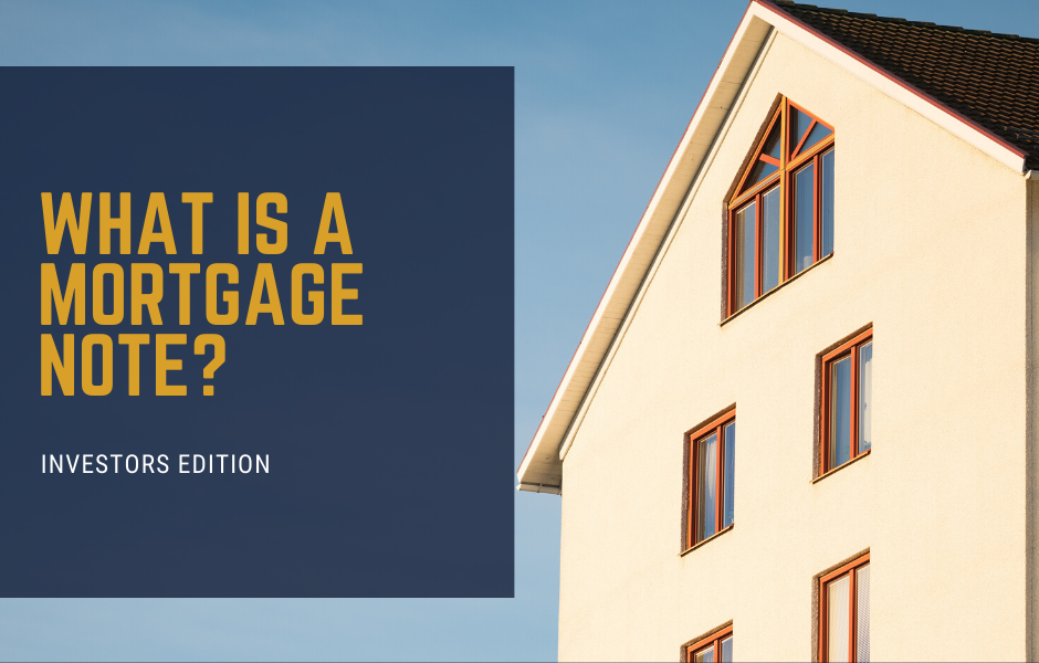 What is a Mortgage Note