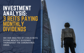 3 REITs Paying Monthly Dividends