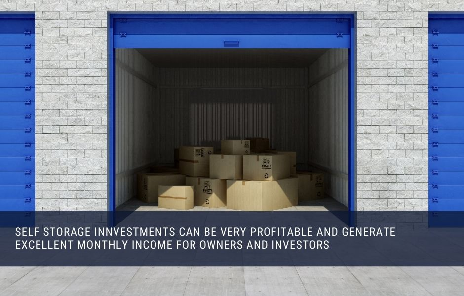Self Storage Investments can generate a great monthly income yield for investors