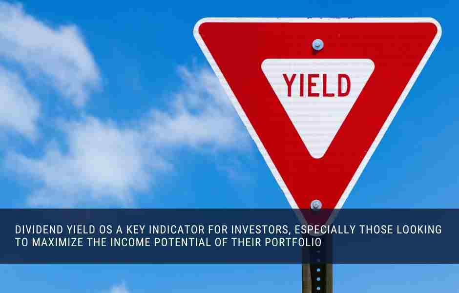 Dividend yield is a key indicator of the investability of a stock for income focussed investors