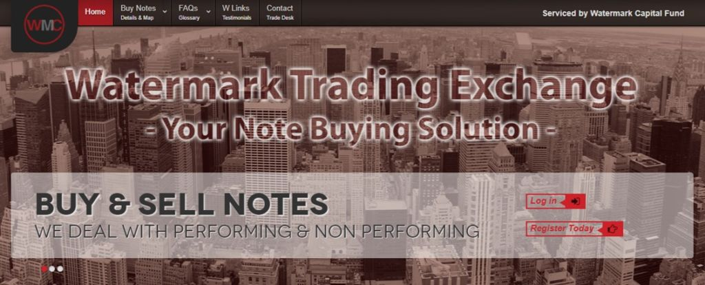 Watermark Exchange operates a note trading desk that allows retail note investors to buy from institutional investors