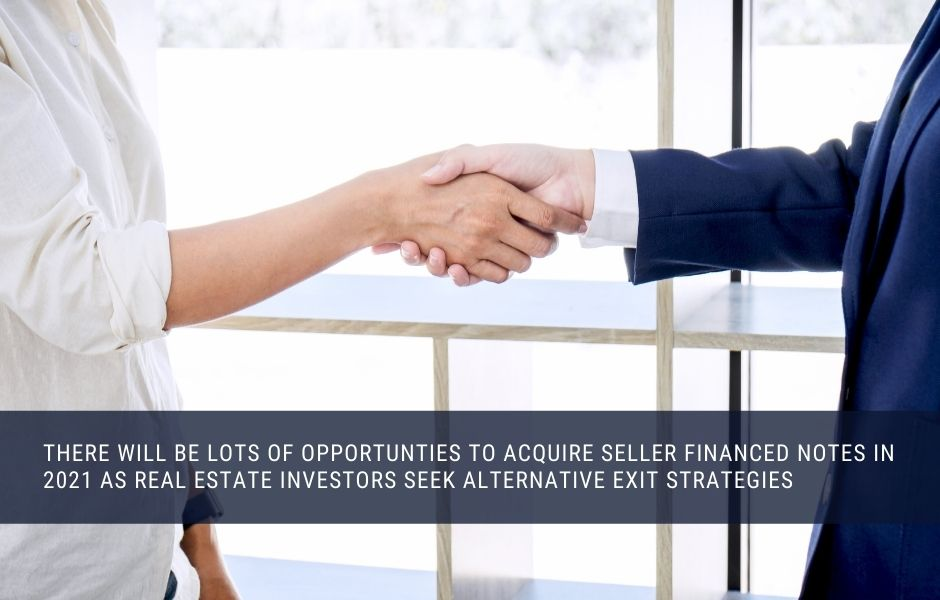 Buying seller financed mortgage notes in 2021