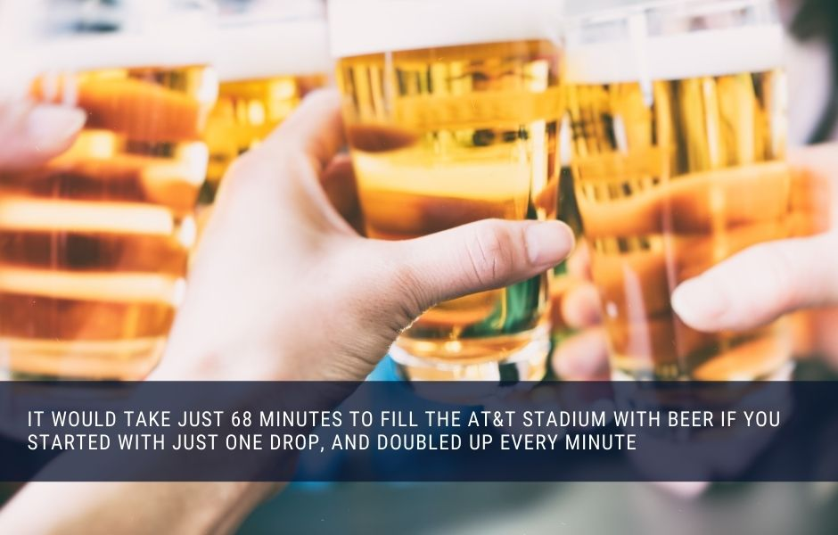 It would take just 68 minutes to fill the Dallas Cowboys stadium with beer