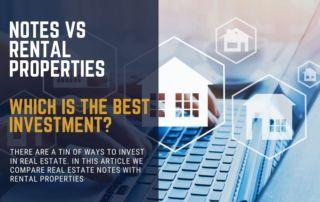 Note Investing vs Rental Properties