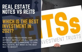 REITs vs Real Estate Notes