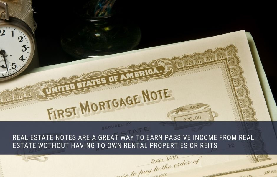 Real Estate Notes Generate Passive Income