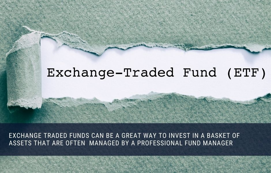 Exchange traded funds can be a great way to invest in basket of assets