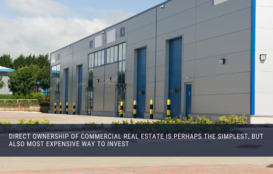 Direct Ownership of Commercial Real Estate