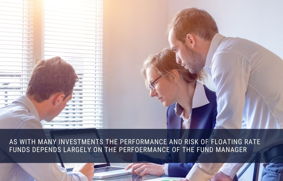 The performance of an investment fund depends largely on the performance of the fund manager