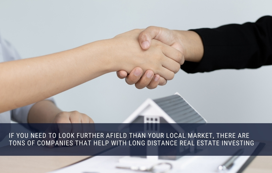 If your local market doesn'r support rental property investing, you can always look further afield
