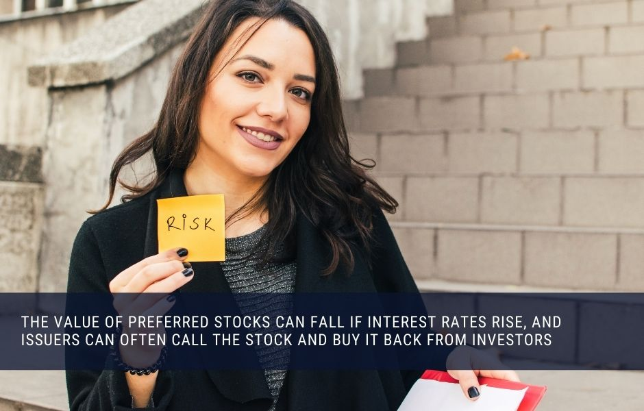 The value of preferred shares can rise and fall with interest rates