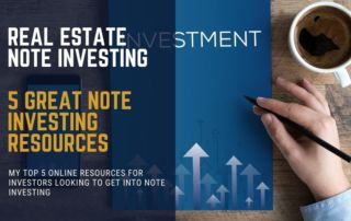 my top 5 online resources for investors looking to get into note investing