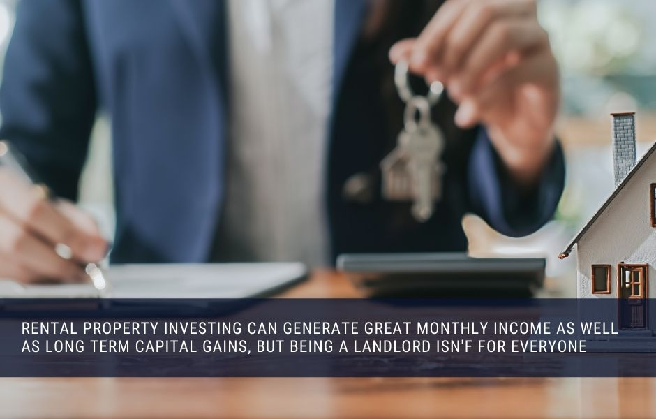 Investing in rental properties can be very rewarding but its hard work