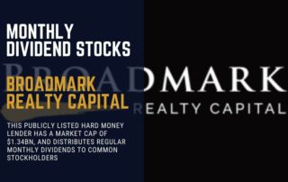 Broadmark Realty Capital Monthly Dividend Stock